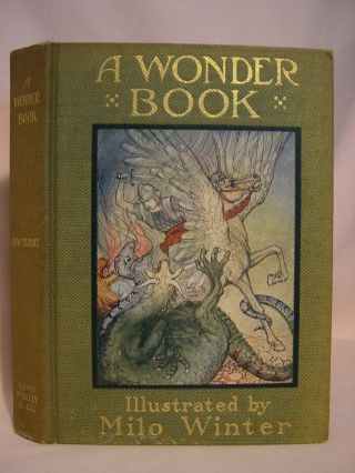 A WONDER-BOOK FOR GIRLS AND BOYS; WINDERMERE EDITION. Nathaniel Hawthorne