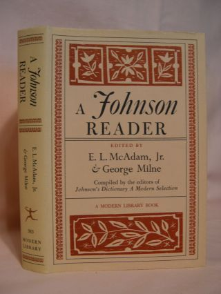 A JOHNSON READER. Samuel. E. L. McAdam Johnson, Jr., George Milne