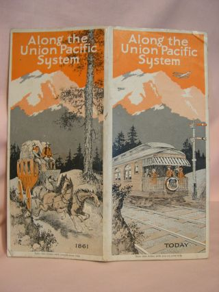 ALONG THE UNION PACIFIC SYSTEM; THE OVERLAND TRAIL AND THE UNION PACIFIC RAILROAD [1929