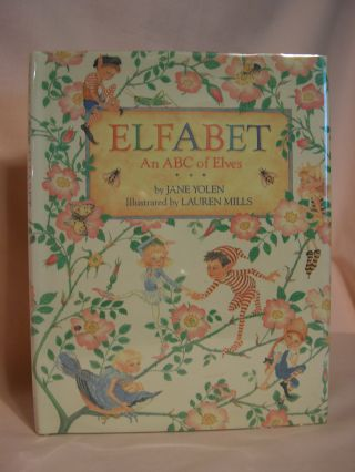 ELFABET: AN ABC OF ELVES. Jane Yolen
