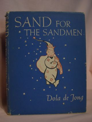 SAND FOR THE SANDMAN. Dola de Jong