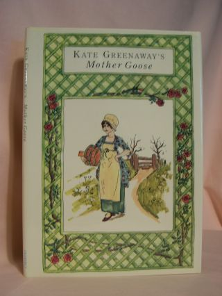 KATE GREENAWAY'S MOTHER GOOSE OR THE OLD NURSERY RHYMES