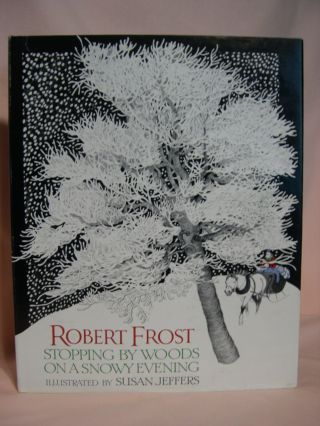 STOPPING BY WOODS ON A SNOWY EVENING. Robert Frost