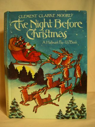 THE NIGHT BEFORE CHRISTMAS: A HALLMARK POP-UP BOOK. Clement Clarke Moore