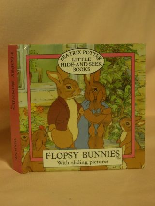 FLOPSY BUNNIES: WITH SLIDING PICTURES. Beatrix Potter