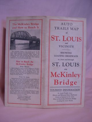 AUTO TRAILS MAP OF ST. LOUIS AND VICINITY, SHOWING LEADING HIGHWAYS TO, FROM AND THROUGH ST....