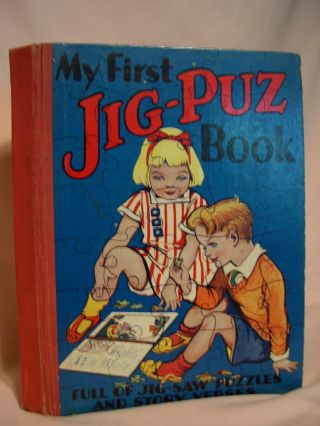 MY FIRST JIG-PUZ BOOK: FULL OF JIG-SAW PUZZLES AND STORY VERSES