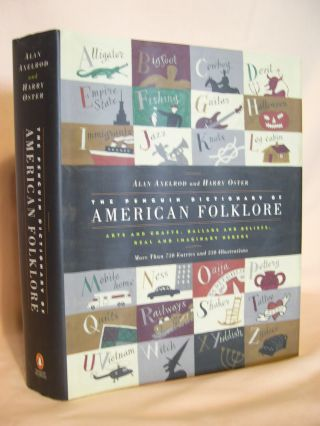 THE PENGUIN DICTIONARY OF AMERICAN FOLKLORE. Alan Axelrod, Harry Oster, Walton Rawls