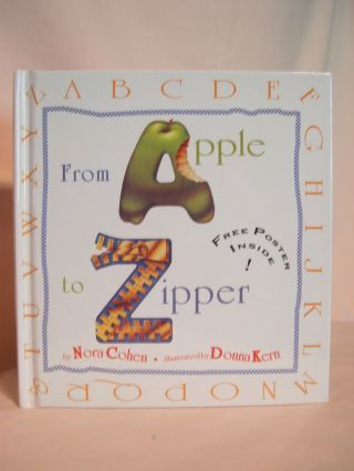 FROM APPLE TO ZIPPER. Nora Cohen