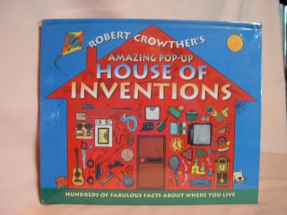ROBERT CROWTHER'S AMAZING POP-UP HOUSE OF INVENTIONS. Robert Crowther