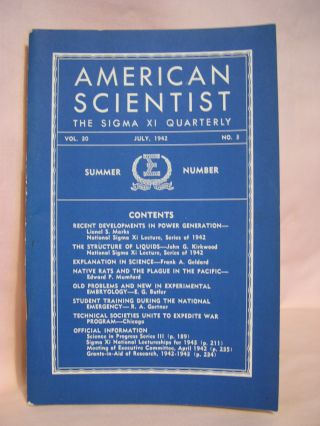AMERICAN SCIENTIST, THE SIGMA XI QUARTERLY; VOL. 30, NO. 3, JULY, 1942