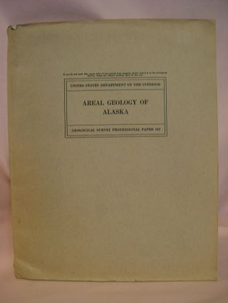 AREAL GEOLOGY OF ALASKA; PROFESSIONAL PAPER 192. Philip S. Smith