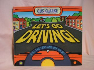 LET'S GO DRIVING. Gus Clarke