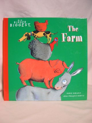 THE FARM: BIG BIGGER BIGGEST; A FOLD-OUT POSTER BOOK. Marie Aubinais