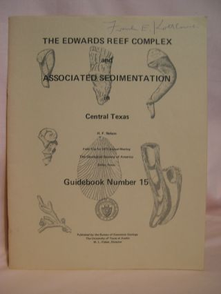 THE EDWARDS REEF COMPLEX AND ASSOCIATED SEDIMENTATION IN CENTRAL TEXAS; GUIDEBOOK 15, FIELD TRIP...