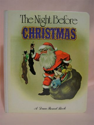 THE NIGHT BEFORE CHRISTMAS: A Dean Board Book. Clement Clarke Moore