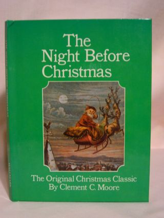 THE NIGHT BEFORE CHRISTMAS. Clement C. Moore