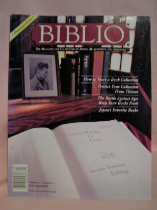 BIBLIO: THE MAGAZINE FOR COLLECTORS OF BOOKS, MANUSCRIPTS, AND EPHEMERA; VOLUME 1 NUMBER 1...