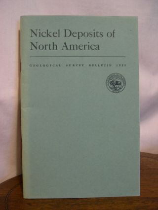 NICKEL DEPOSITS OF NORTH AMERICA: GEOLOGICAL SURVEY BULLETIN 1223. H. R. Cornwall