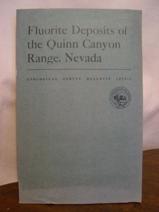 FLUORITE DEPOSITS OF THE QUINN CANYON RANGE, NEVADA; GEOLOGICAL SURVEY BULLETIN 1272-C. C. L....