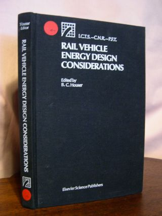 RAIL VEHICLE ENERGY DESIGN CONSIDERATIONS; PROCEEDINGS RELATING TO THE COURSE GIVEN AT THE...