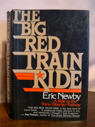 THE BIG RED TRAIN RIDE. Eric Newby